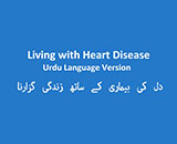 Living with Heart Disease (Dubbed into Urdu)