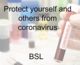 Protect yourself and others from coronavirus in BSL